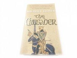 THE CRUSADER - Michael Eisner 2001