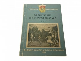 SPORTOWE GRY ZESPOŁOWE - J. PACHLA (1952)
