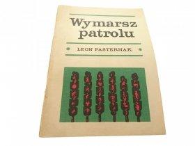 WYMARSZ PATROLU. PIOSENKI WOJ - Leon Pasternak