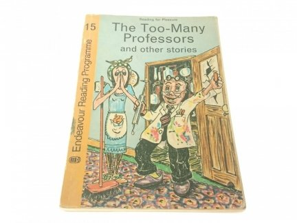 THE TOO-MANY PROFESSORS AND OTHER STORIES 15