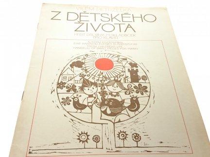 Z DETSKEHO ZIVOTA - Vilem Petrzelka
