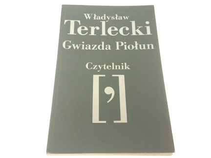 GWIAZDA PIOŁUN - Władysław Terlecki