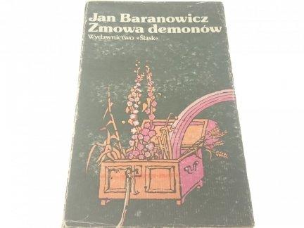 ZMOWA DEMONÓW - Jan Baranowicz