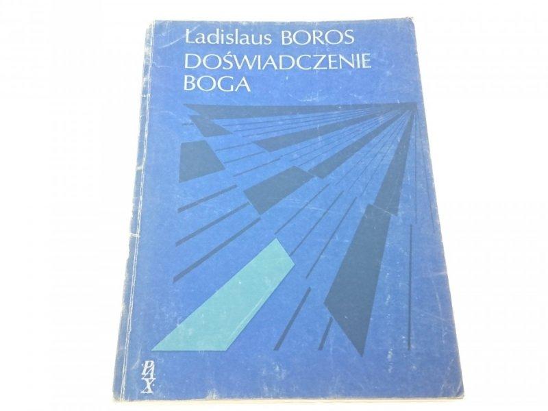 DOŚWIADCZENIE BOGA - Ladislaus Boros
