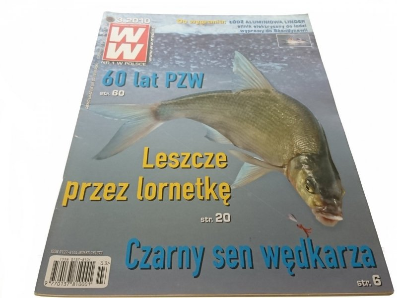 WIADOMOŚCI WĘDKARSKIE (729) 3. 2010