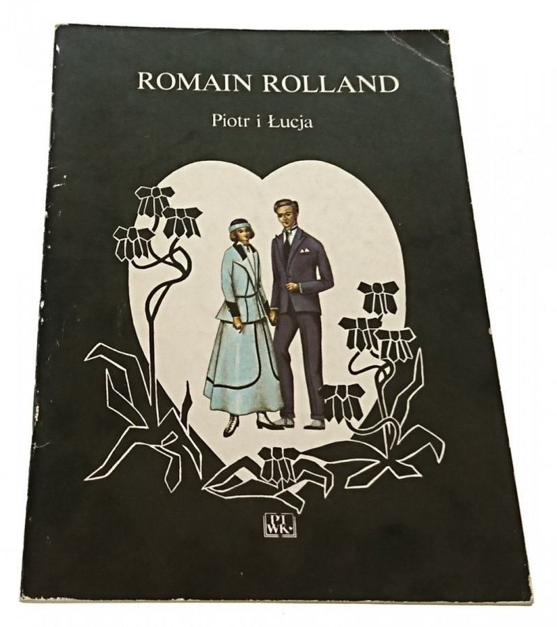 PIOTR I ŁUCJA - Romain Rolland