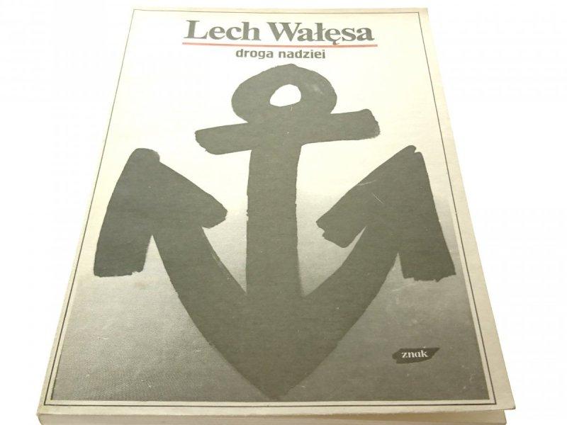 DROGA NADZIEI - Lech Wałęsa 1990