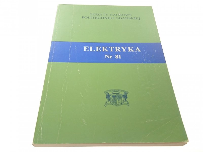 ELEKTRYKA ZESZYTY NAUKOWE PG NR. 81