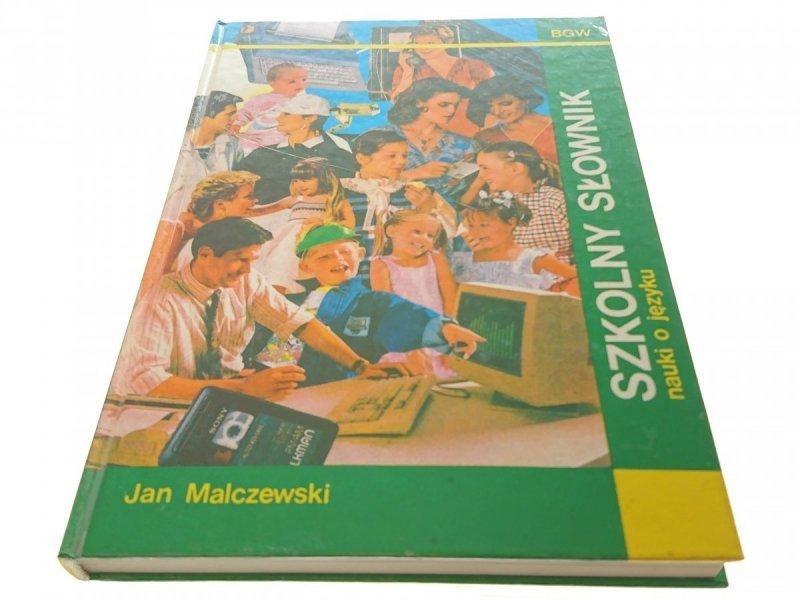 SZKOLNY SŁOWNIK NAUKI O JĘZYKU 1991
