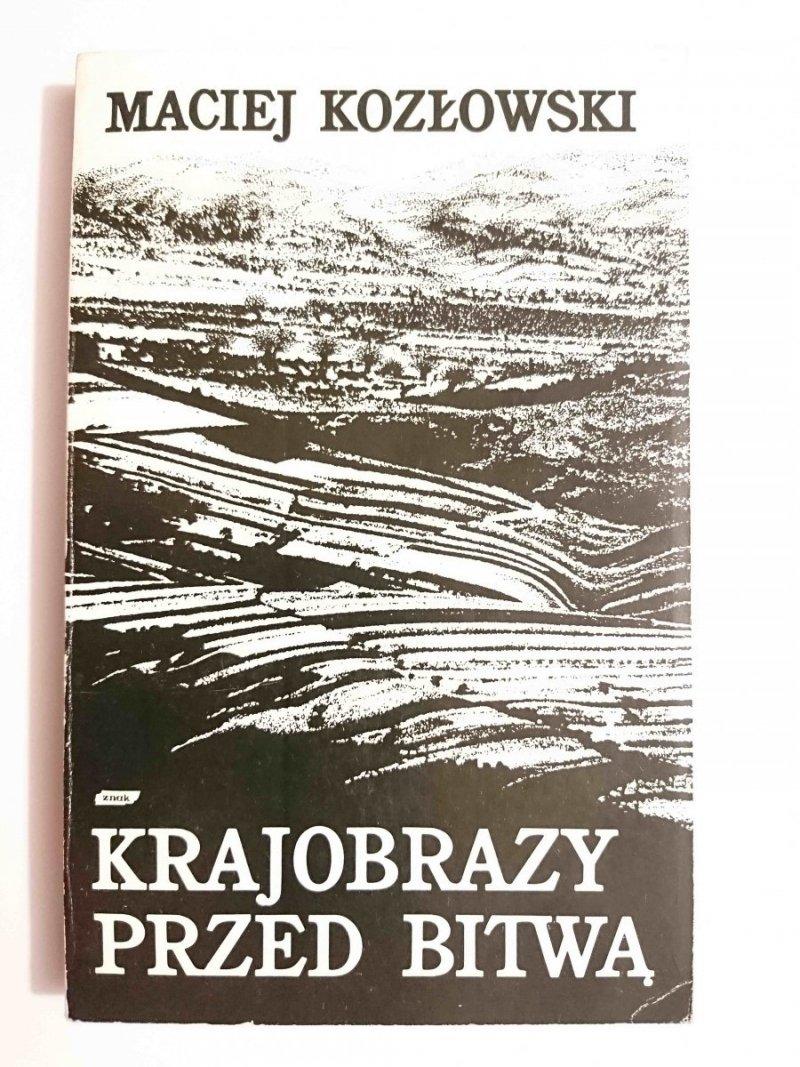 KRAJOBRAZY PRZED BITWĄ - Maciej Kozłowski 1985