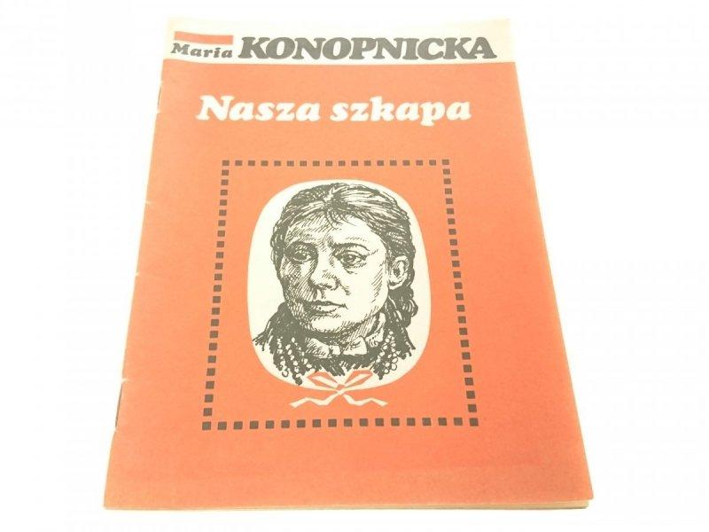 NASZA SZKAPA - Maria Konopnicka (1984)