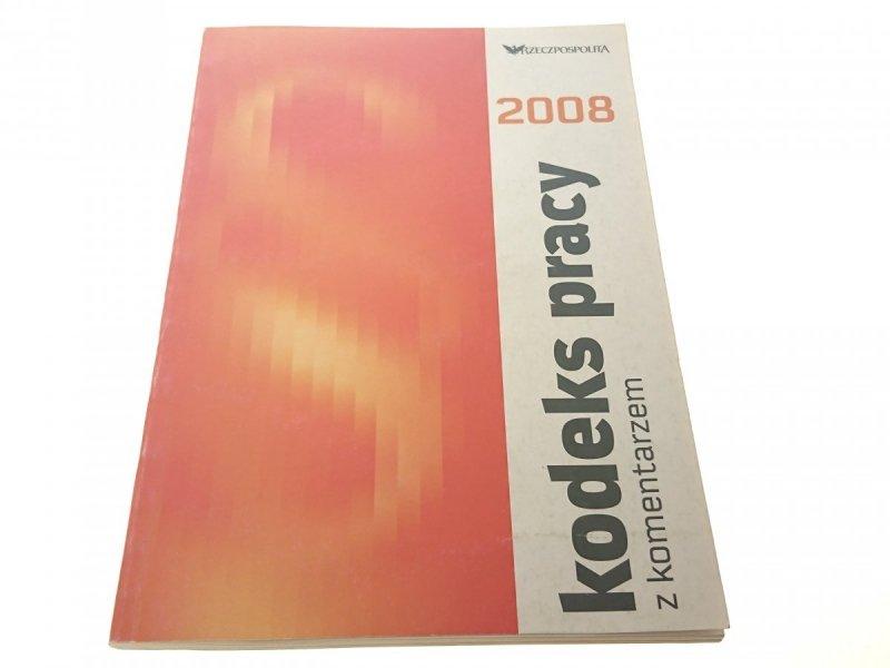 KODEKS PRACY Z KOMENTARZEM 2008