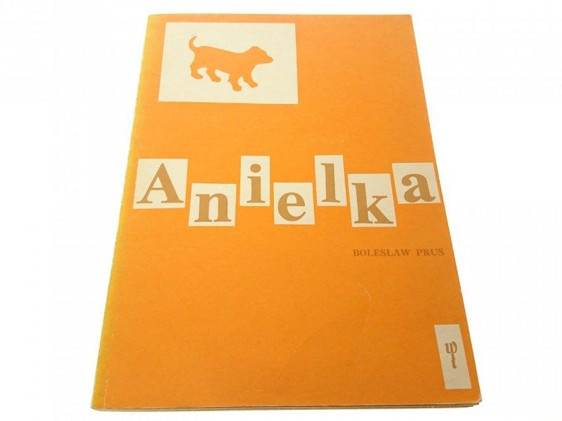 ANIELKA - Bolesław Prus (Wydanie XXX 1979)