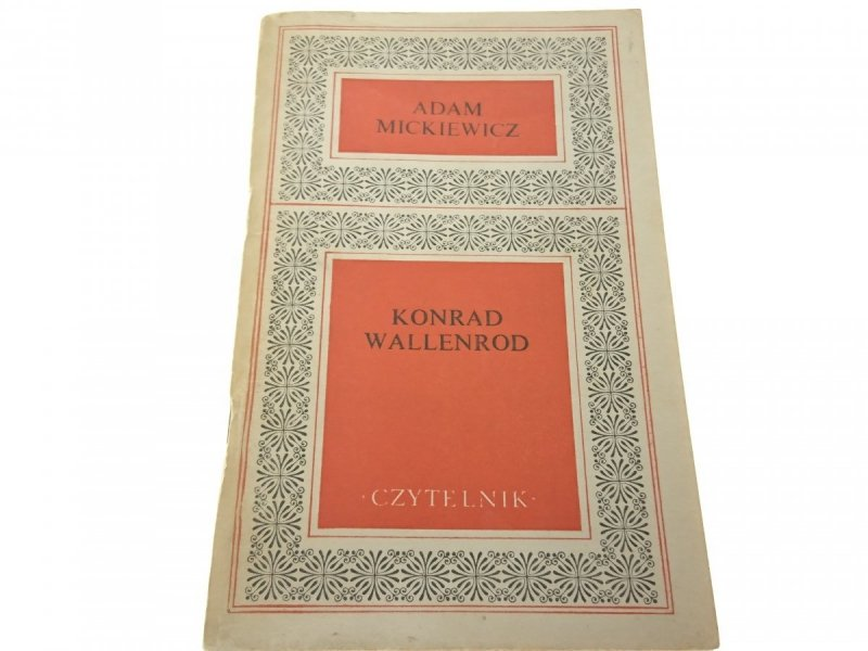 KONRAD WALLENROD - Adam Mickiewicz (1972)