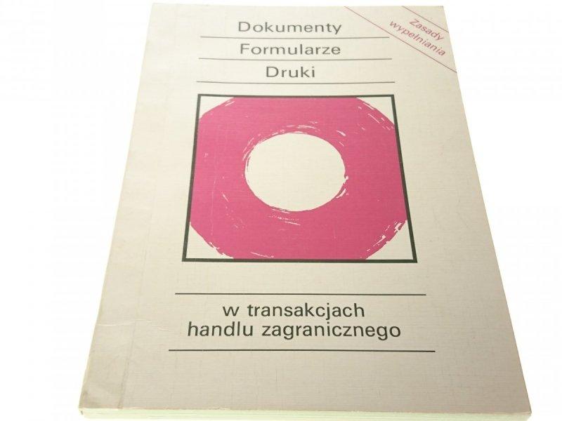 DOKUMENTY FORMULARZE DRUKI W TRANSAKCJACH