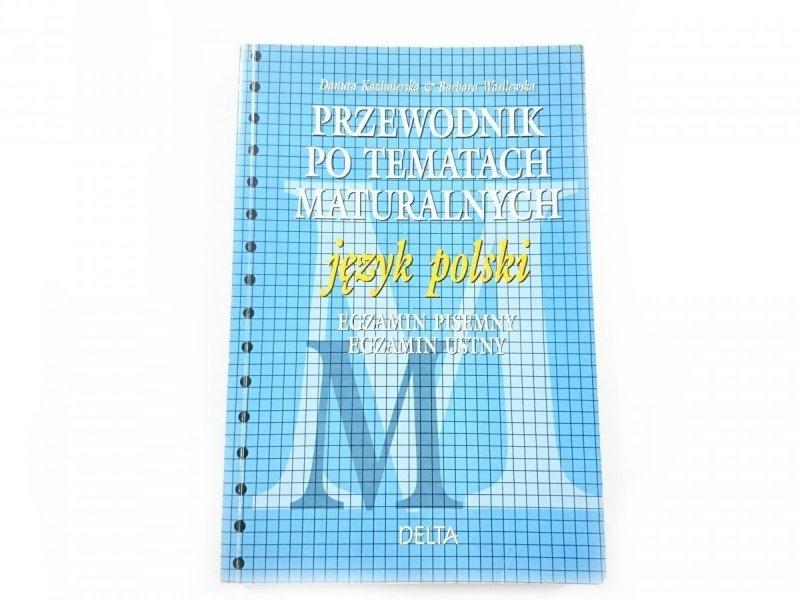 PRZEWODNIK PO TEMATACH MATURALNYCH. JĘZYK POLSKI