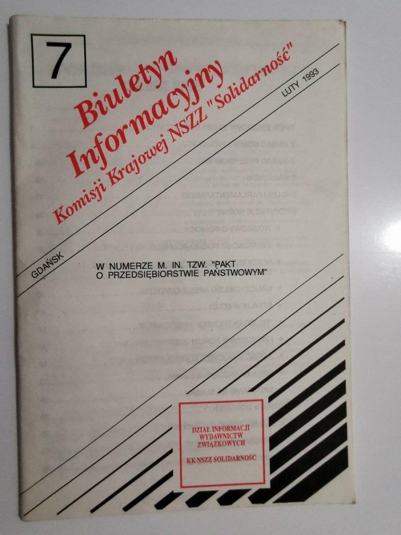BIULETYN INFORMACYJNY KOMISJI KRAJOWEJ NSZZ SOLIDARNOŚĆ NR 7 GDAŃSK LUTY 1993