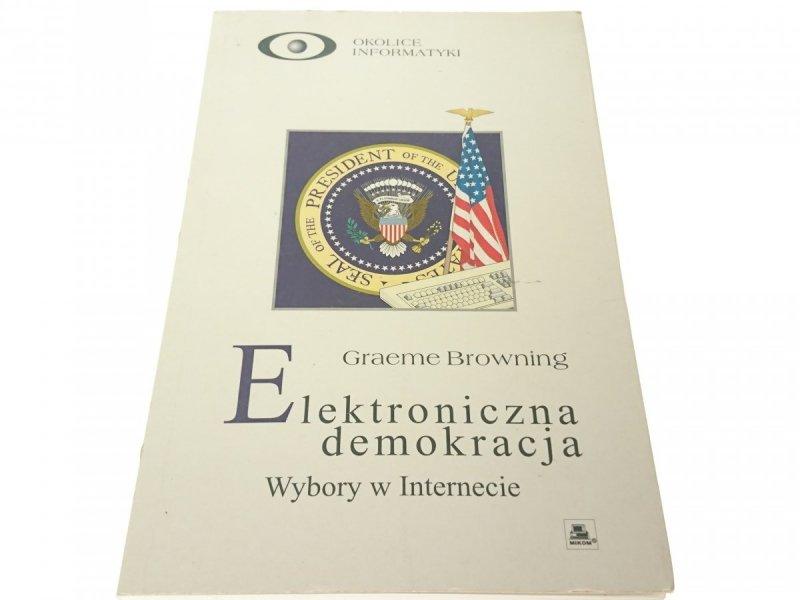 ELEKTRONICZNA DEMOKRACJA - Graeme Browning (1997)