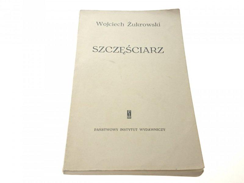 SZCZĘŚCIARZ - Wojciech Żukrowski