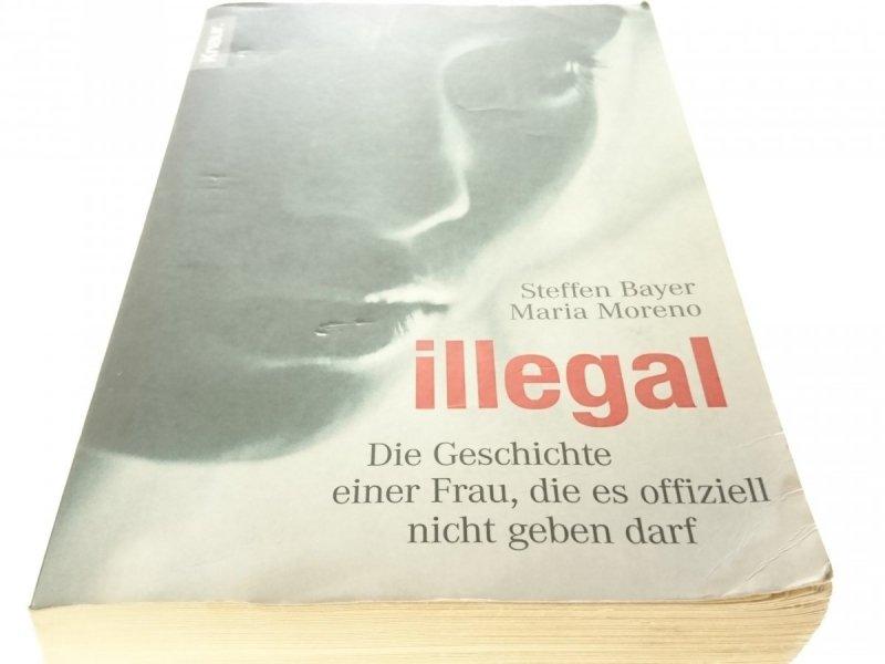 ILLEGAL. DIE GESCHICHTE EINER FRAU - Bayer (2007)