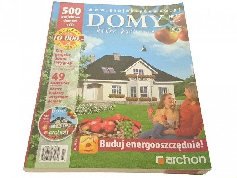 DOMY KTÓRE KOCHACIE NR 13 2/2007 JESIEŃ 2007