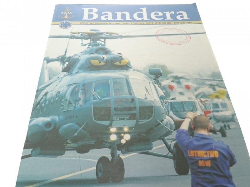 BANDERA. SIERPIEŃ-WRZESIEŃ 2005 R. (1902-03) XLIX