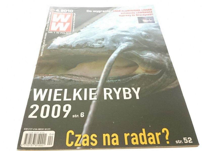 WIADOMOŚCI WĘDKARSKIE (730) 4. 2010