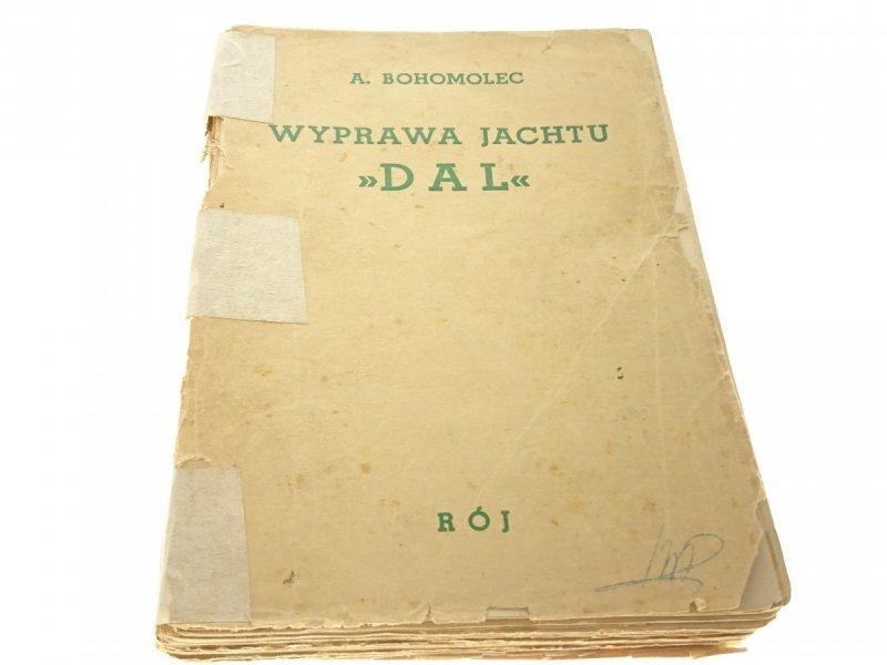 WYPRAWA JACHTU 'DAL' - A. Bohomolec_UNIKAT 1937 r.
