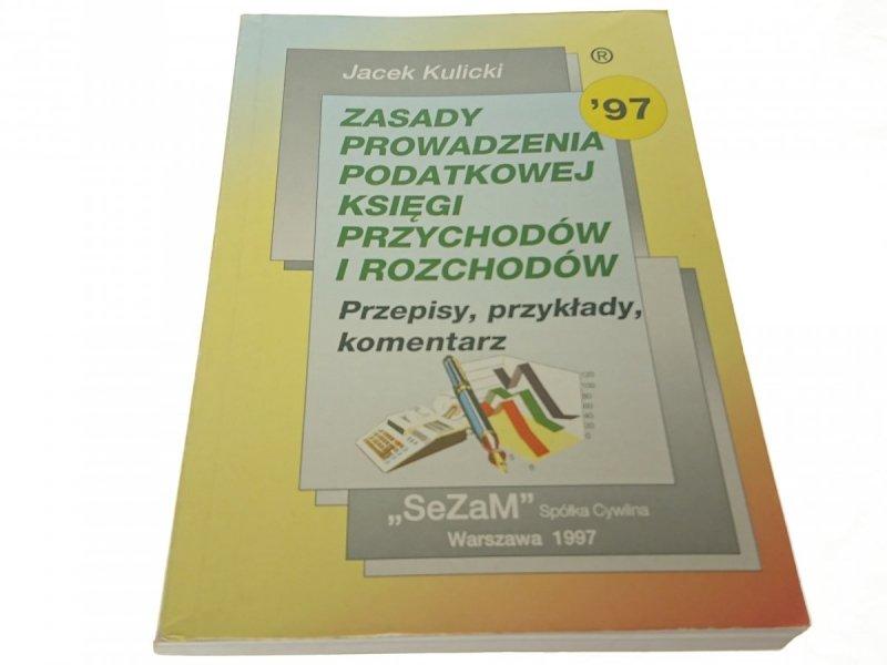 ZASADY PROWADZENIA PODATKOWEJ (...) J. Kulicki