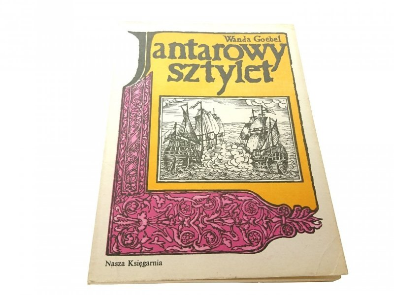 JANTAROWY SZTYLET - Wanda Goebel 1984