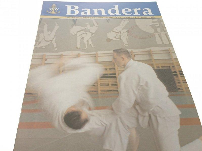 BANDERA. MARZEC 2004 R. (1885) XLVIII