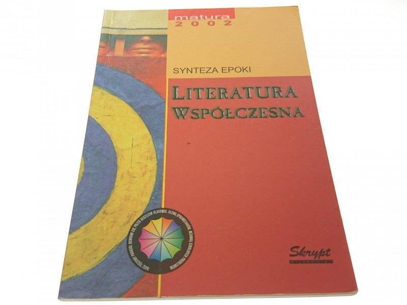LITERATURA WSPÓŁCZESNA - Chrzanowski (2002)