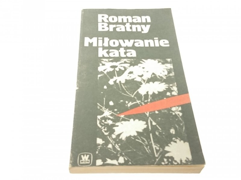 MIŁOWANIE KATA - Roman Bratny (1986)
