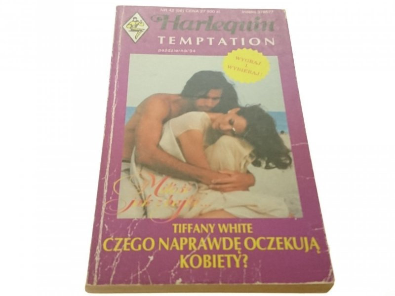 CZEGO NAPRAWDĘ OCZEKUJĄ KOBIETY? - Tiffany White
