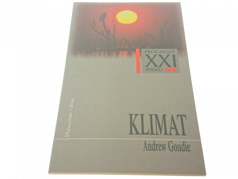 PROGNOZY XXI WIEKU: KLIMAT - Andrew Goudie