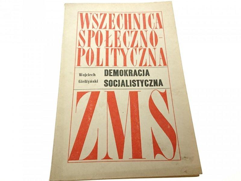 DEMOKRACJA SOCJALISTYCZNA - Giełżyński 1968
