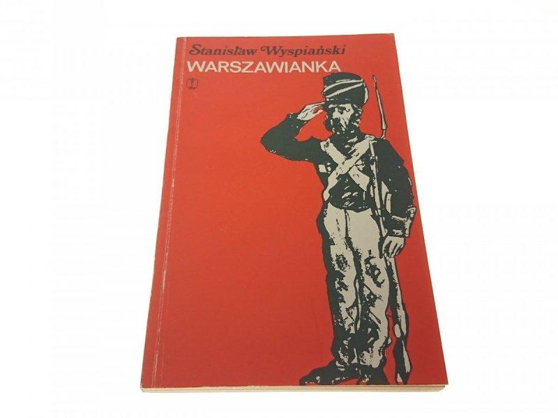 WARSZAWIANKA - Stanisław Wyspiański (1975)
