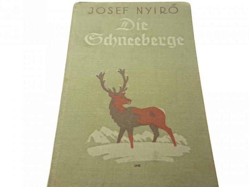 DIE SCHNEEBERGE - Josef Nyiro 1940