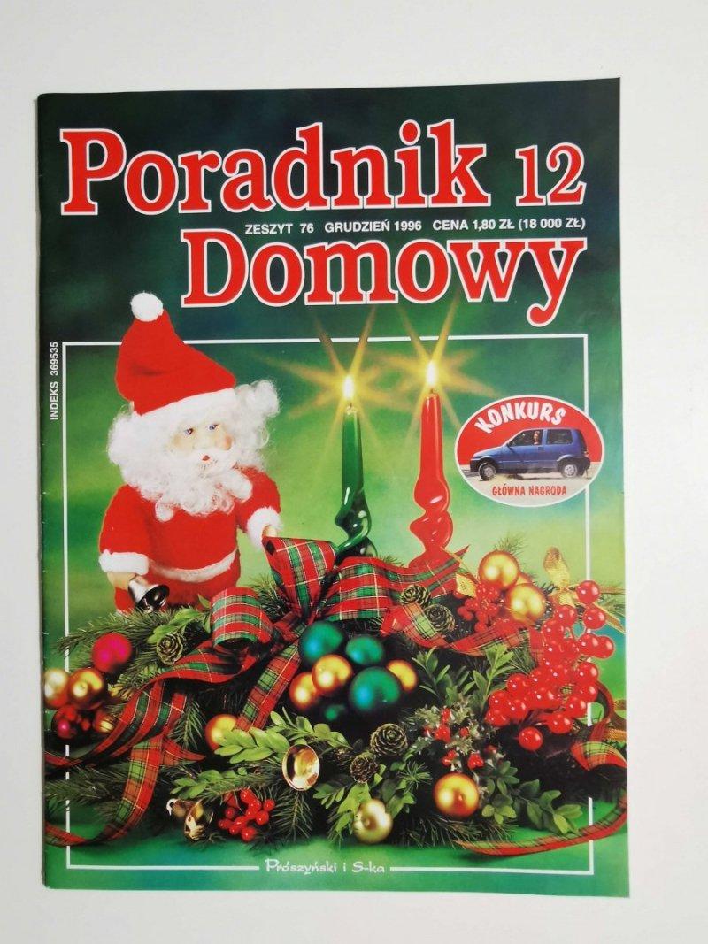 PORADNIK DOMOWY 12 ZESZYT 76 GRUDZIEŃ 1996