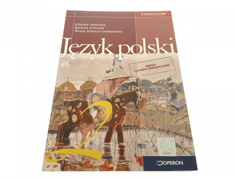 JĘZYK POLSKI 2 PODRĘCZNIK - Tomińska 2007