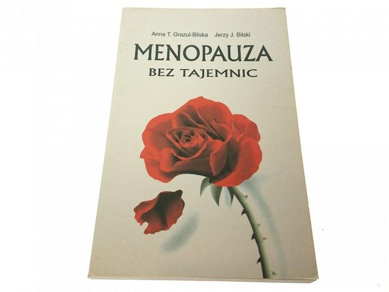 MENOPAUZA BEZ TAJEMNIC Anna T. Grazul-Bliska 1999