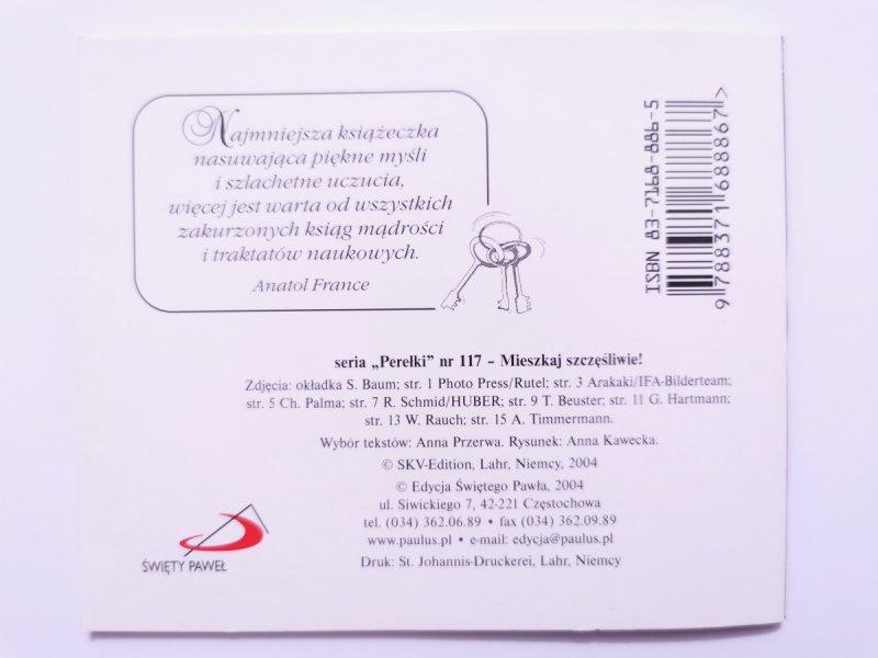 PEREŁKI NR 117 – MIESZKAJ SZCZĘŚLIWIE! 2004