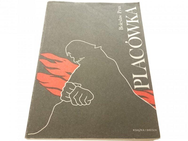 PLACÓWKA - Bolesław Prus 1984
