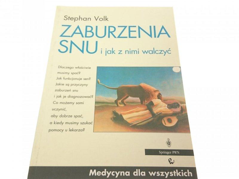 ZABURZENIA SNU I JAK Z NIMI WALCZYĆ - Volk 1996