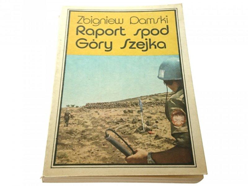 RAPORT SPOD GÓRY SZEJKA - Zbigniew Damski 1983
