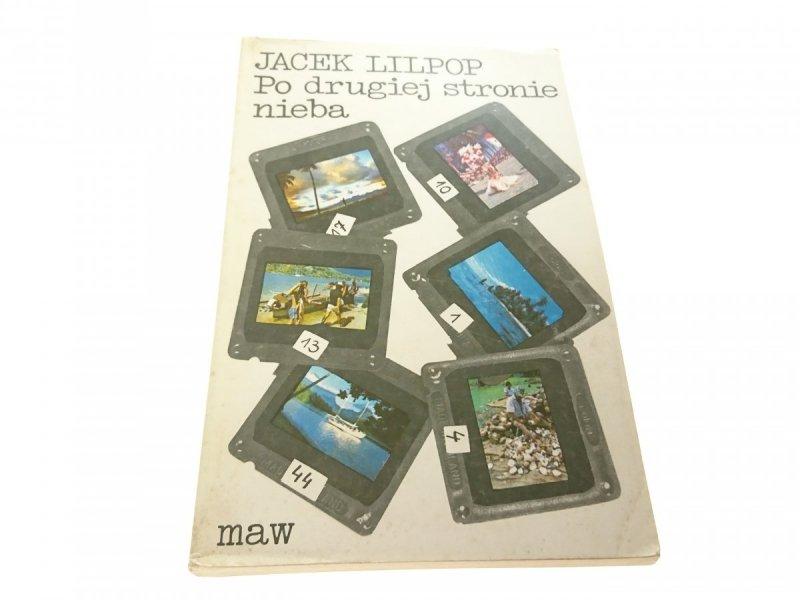 PO DRUGIEJ STRONIE - Jacek Lilipop 1987