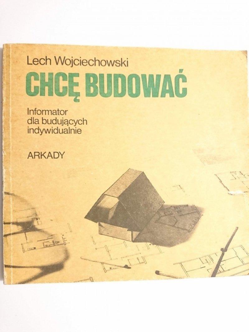 CHCĘ BUDOWAĆ - Lech Wojciechowski 1985
