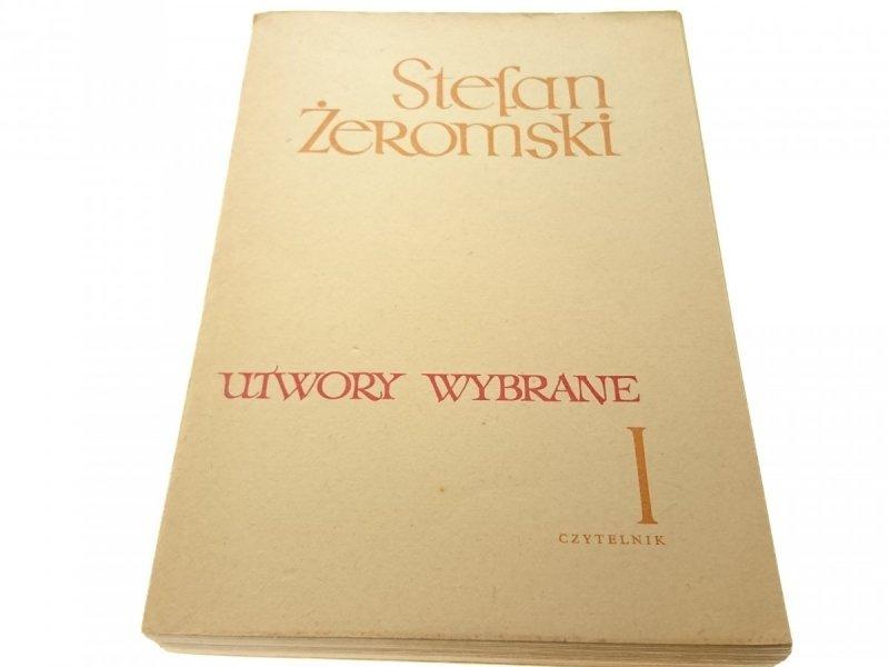 UTWORY WYBRANE TOM I - Stefan Żeromski