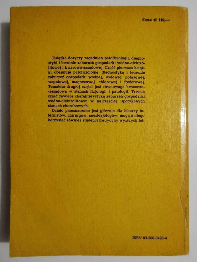 GOSPODARKA WODNO-ELEKTROLITOWA I KWASOWO-ZASADOWA W STANACH FIZJOLOGII I PATOLOGII 1981