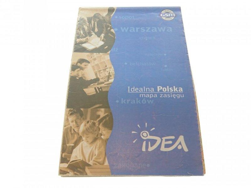 IDEALNA POLSKA. MAPA ZASIĘGU. IDEA